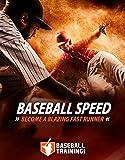 Baseball Speed: Become a Blazing Fast Runner