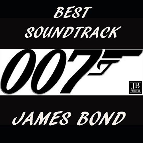 Best Soundtrack James Bond 007 (The Best Of Bond James Bond 007)