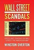 Wall Street Scandals, Winston Overton, 147977250X
