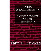 T.Y.B.Sc. Organic Chemistry : Solved Problems (1)