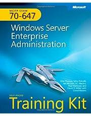 MCITP Self-Paced Training Kit (Exam 70-647): Windows Server® Enterprise Administration: Windows Server Enterprise Administration