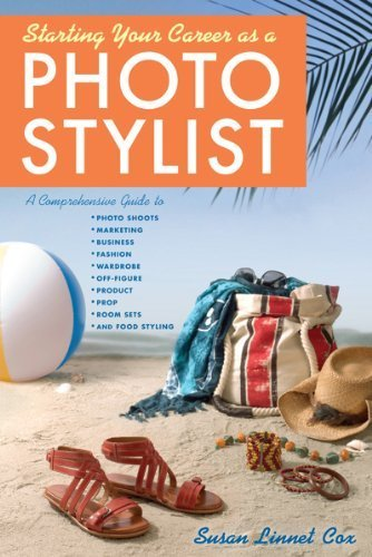 Starting Your Career as a Photo Stylist by Cox, Susan Linnet. (Allworth Press,2012) [Paperback]