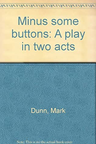 book cover of Minus some buttons