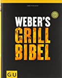Weber's Grillbibel (GU Weber Grillen) (print edition)