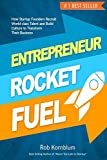 img - for Entrepreneur Rocket Fuel: How Startup Founders Recruit World-class Talent and Build Culture to Transform Their Business book / textbook / text book