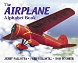 The Airplane Alphabet Book, Jerry Pallotta and Fred Stillwell, 0881069078