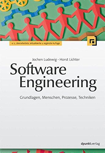 Download Software Engineering: Grundlagen, Menschen, Prozesse, Techniken (German Edition) Pdf