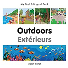 My First Bilingual Book–Outdoors (English–French)
