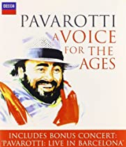 Voice for the Ages  Luciano Pavarotti