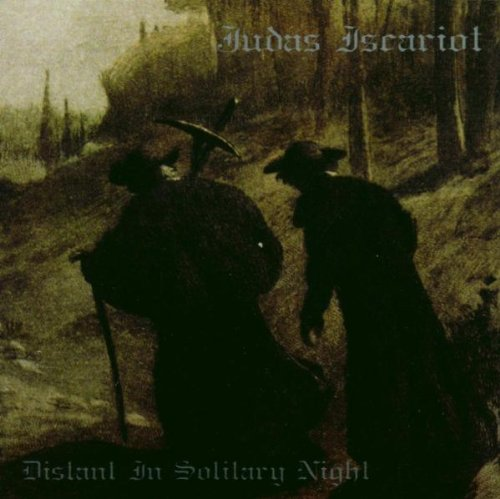 Judas Iscariot: Distant in Solitary Night (Audio CD)