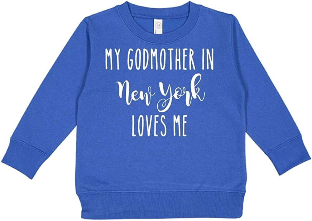 Toddler//Kids Sweatshirt My Godmother in New York Loves Me