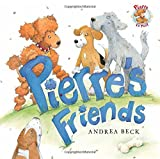 Pierre's Friends, Andrea Beck, 1554690307
