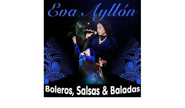 Boleros, Salsas & Baladas de Eva Ayllón en Amazon Music - Amazon.es