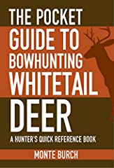 Learn effective bowhunting techniques with this concise guide.Having lived most of his life in rural Missouri, Monte Burch has a wealth of knowledge to share on all things hunting. In The Pocket Guide to Bowhunting Whitetail Deer, Burch draws...