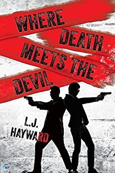 Where Death Meets the Devil by [Hayward, L.J.]