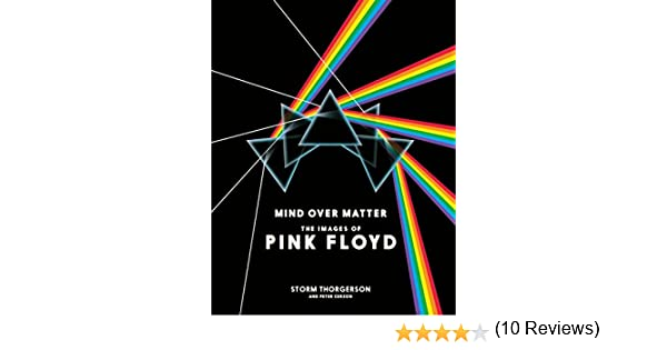 Mind Over Matter The Images Of Pink Floyd Storm Thorgerson