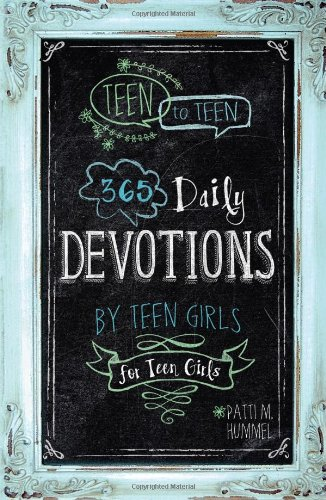 Teen to Teen: 365 Daily Devotions by