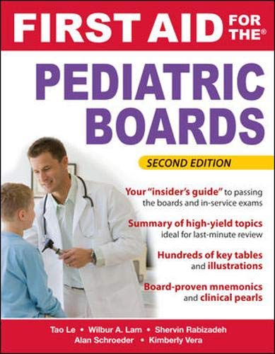 First Aid for the Pediatric Boards, Second Edition (First Aid Specialty Boards) (Pediatric Boards)