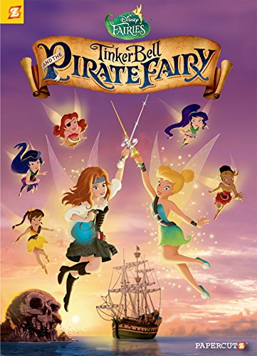 [Disney Fairies Graphic Novel #16: Tinker Bell and the Pirate Fairy] (Tinkerbell Pirate)