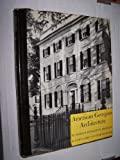 img - for American Georgian Architecture book / textbook / text book