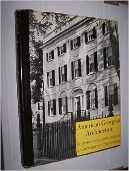 american georgian architecture harold donaldson eberlein and