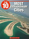 The 10 Most Fascinating Cities, Frederick Koh, 1554484995