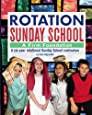 Rotation Sunday School: A Firm Foundation: A Six-Year Rotational Sunday School Curriculum