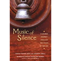 Music of Silence: A Sacred Journey Through the Hours of the Day
