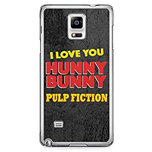 Loud Universe Honey Bunny Quote Samsung Note 4 Case Pulp Fiction Style Samsung Note 4 Cover with Transparent Edges