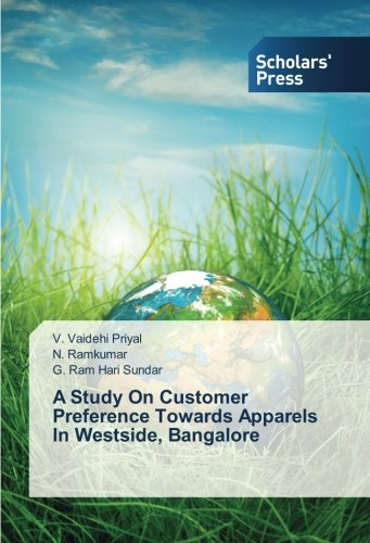 A Study On Customer Preference Towards Apparels In Westside, Bangalore