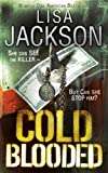 Front cover for the book Cold Blooded by Lisa Jackson