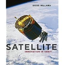 Satellite: Innovation in Orbit
