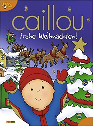 Caillou Weihnachten.Caillou Frohe Weihnachten Amazon De Panini Bücher