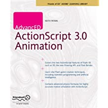 AdvancED ActionScript 3.0 Animation