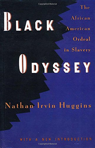Books : Black Odyssey: The African-American Ordeal in Slavery