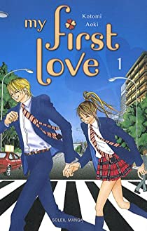 My first love, tome 1  par Kotomi