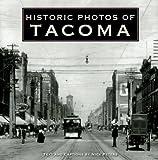 Historic Photos of Tacoma