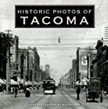 Historic Photos of Tacoma, Nick Peters, 1596523344