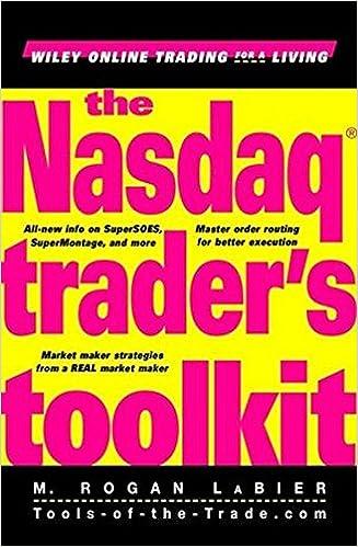 The Nasdaq Traders Toolkit M Rogan Labier 9780471404033 Amazon