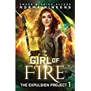 Girl of Fire (The Expulsion Project) (Volume 1)