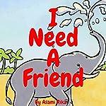 I Need a Friend | Asami Rika