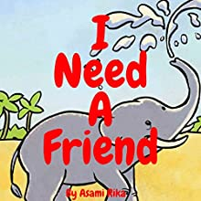 I Need a Friend Audiobook by Asami Rika Narrated by Samantha V Hutton
