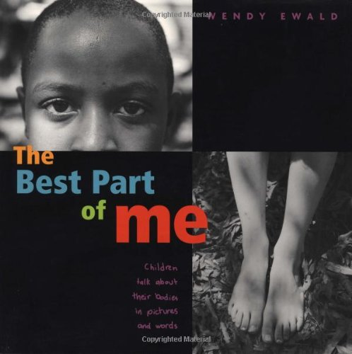 Wendy Black And White (The Best Part of Me: Children Talk About their Bodies in Pictures and Words)