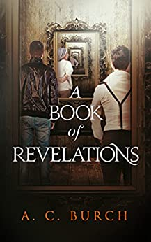 A Book of Revelations by [Burch, A. C.]