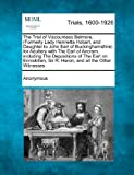 The Trial of Viscountess Belmore, for Adultery with the Earl of Ancram, Anonymous, 1275753264