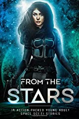 From The Stars: Young Adult Sci-fi Anthology Paperback