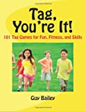 Tag, You're It!, Guy Bailey, 0966972791