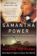[Chasing the Flame: One Man's Fight to Save the World] [Author: Power, Samantha] [December, 2008] Pasta blanda