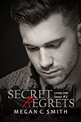 Secret Regrets (Living For Today Book 2)