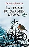 La femme du gardien de zoo par Ackerman